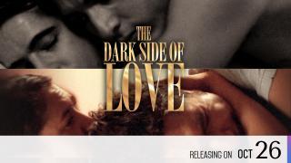 【Coming Soon】The Dark Side of Love