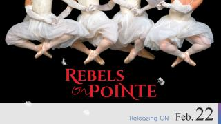 【Coming Soon】Rebels on Pointe