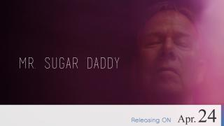 【Coming Soon】Mr. Sugar Daddy