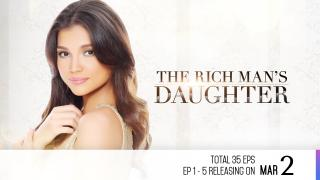 【Coming Soon】The Rich Man's Daughter