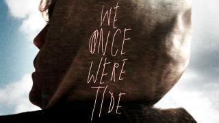 We Once Were Tide