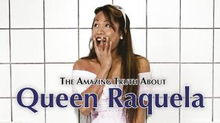 【Nov.1】The Amazing Truth About Queen Raquela