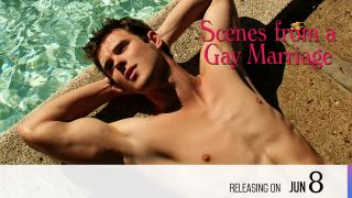 【Coming Soon】Scenes from a Gay Marriage