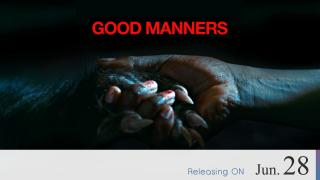 【Coming Soon】Good Manners
