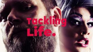 Tackling Life