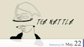 【Coming Soon】The Nettle