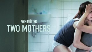 Two MothersTrailer