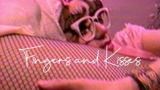 【Aug. 21】Fingers and Kisses