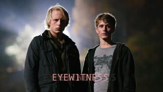 Eyewitness Episode 1 (6 in total)
