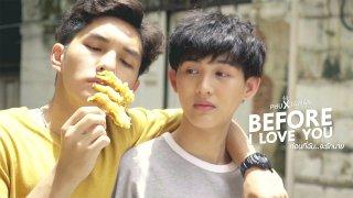 Before I Love You Episode 1: PhuXTawanTrailer
