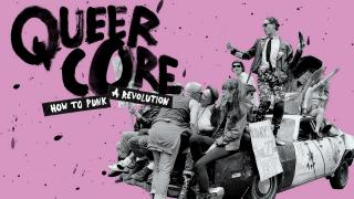 【Nov.22】Queercore: How To Punk A Revolution