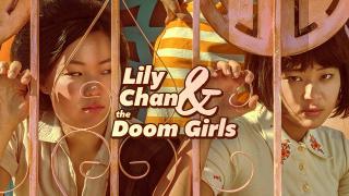 【Mar.8】Lily Chan & the Doom Girls