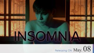 【Coming Soon】Insomnia