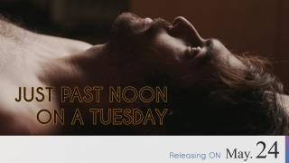 【Coming Soon】Just Past Noon on a Tuesday