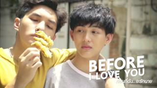 Before I Love You Episode 1: PhuXTawan