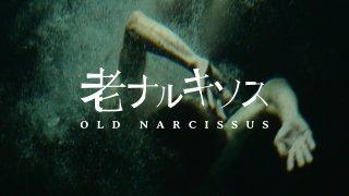 Old NarcissusTrailer