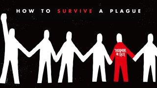 How to Survive a PlagueTrailer
