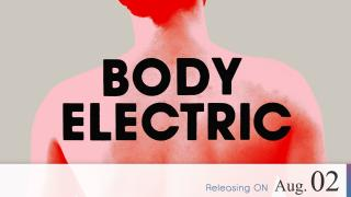 【Coming Soon】Body Electric