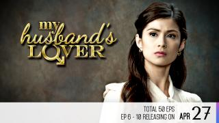 【Coming Soon】My Husband's Lover Episode 6